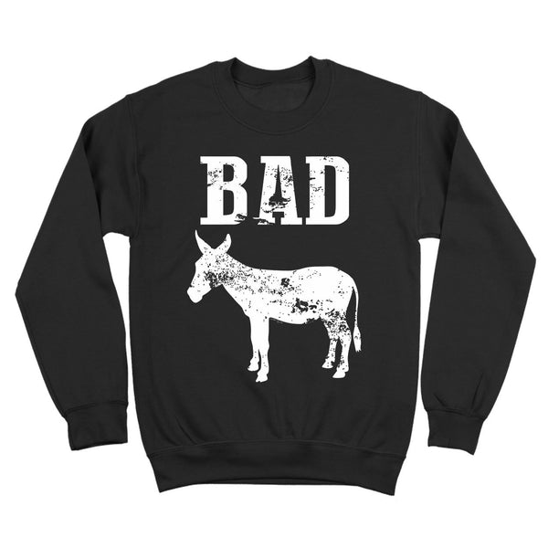 Bad Ass Crewneck Sweatshirt