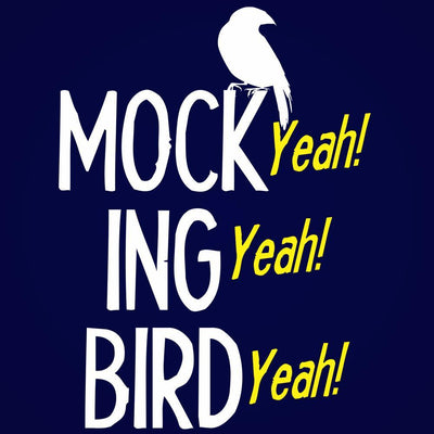 Mocking Bird Yeah - DonkeyTees
