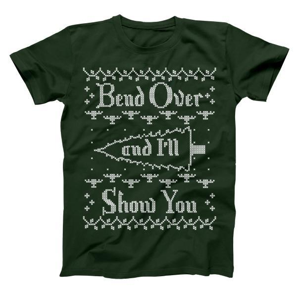 Bend Over And I'll Show You Men's T-Shirt