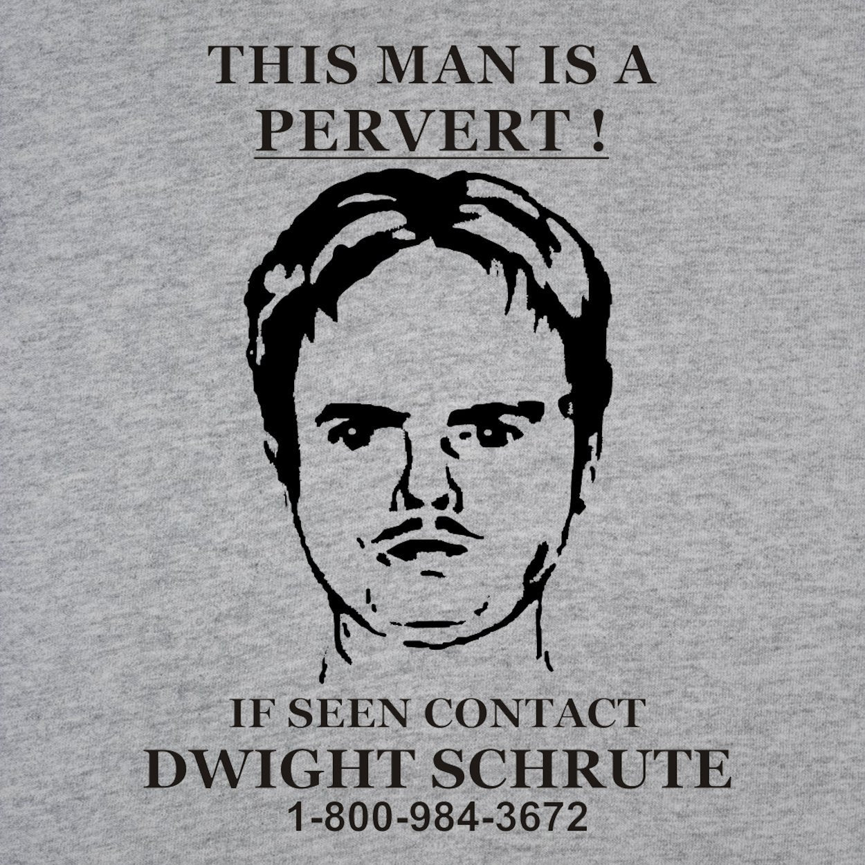Dwight Schrute Pervert Sign - DonkeyTees