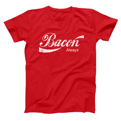 Bacon Always - DonkeyTees