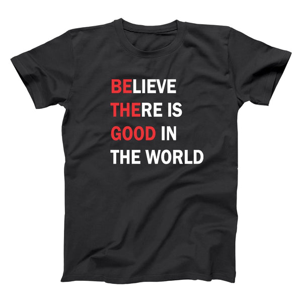 Be The Good In The World Men's T-Shirt