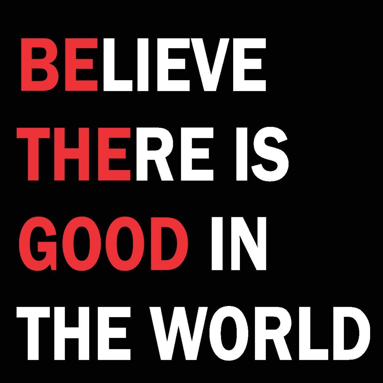 Be The Good In The World - DonkeyTees