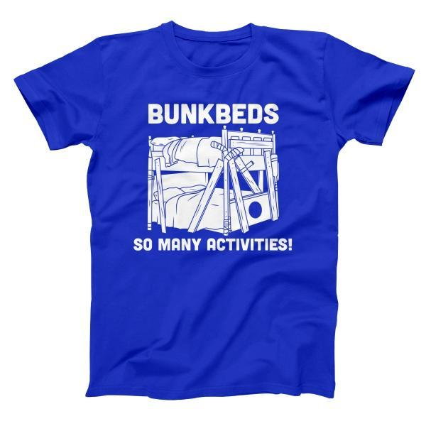 Bunkbeds So Many Activities Men's T-Shirt