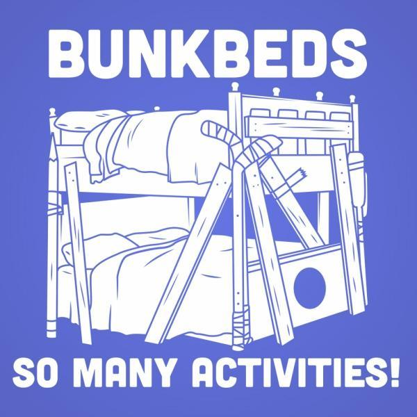 Bunkbeds So Many Activities - DonkeyTees