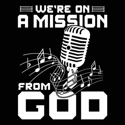 We're On A Mission From God - DonkeyTees
