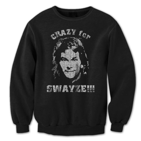 Crazy For Swayze Crewneck Sweatshirt