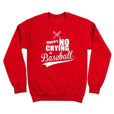 There's No Crying In Baseball - DonkeyTees