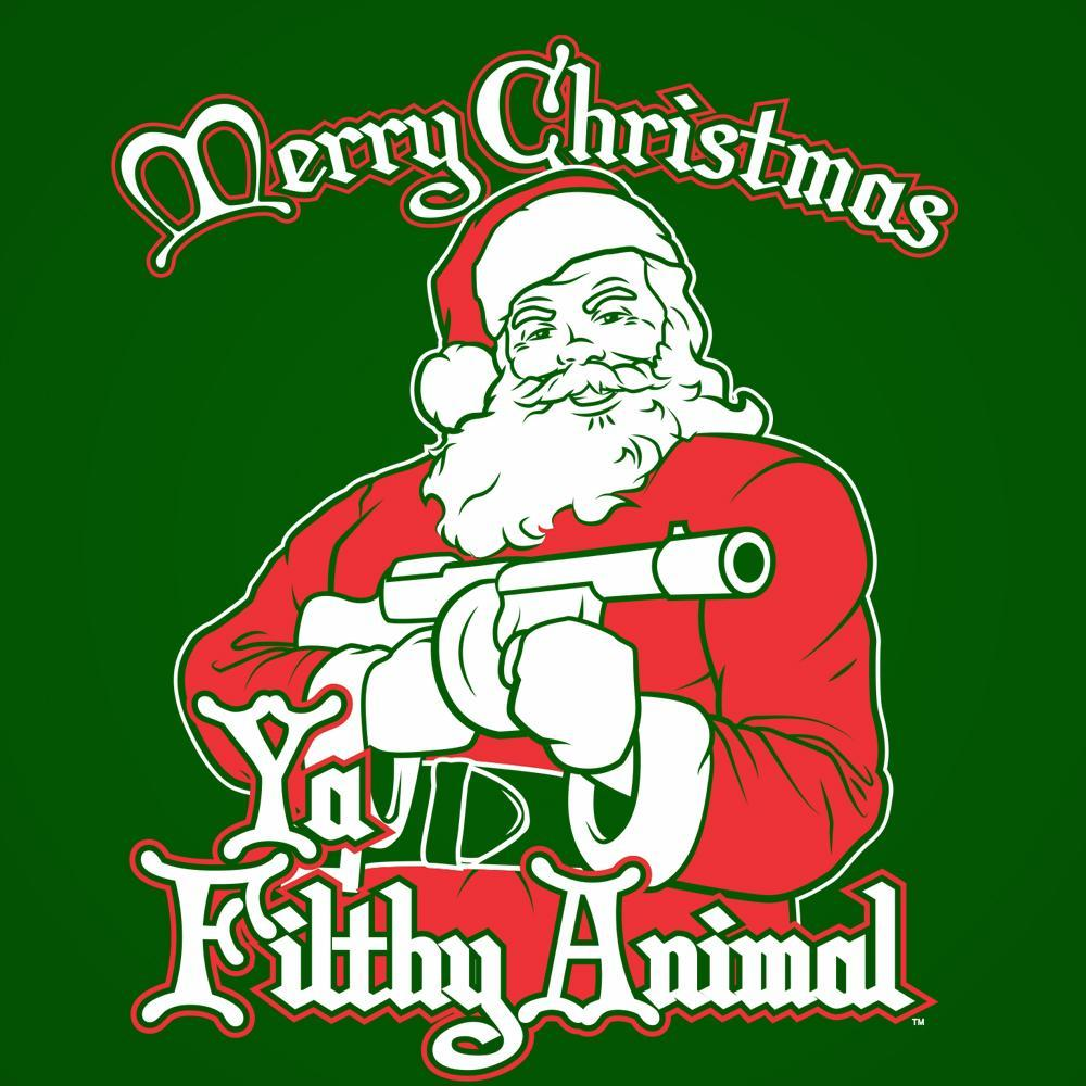 Santa Ya Filthy Animal Merry Christmas - DonkeyTees