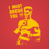 I Must Break You - DonkeyTees