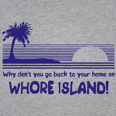 Whore Island - DonkeyTees