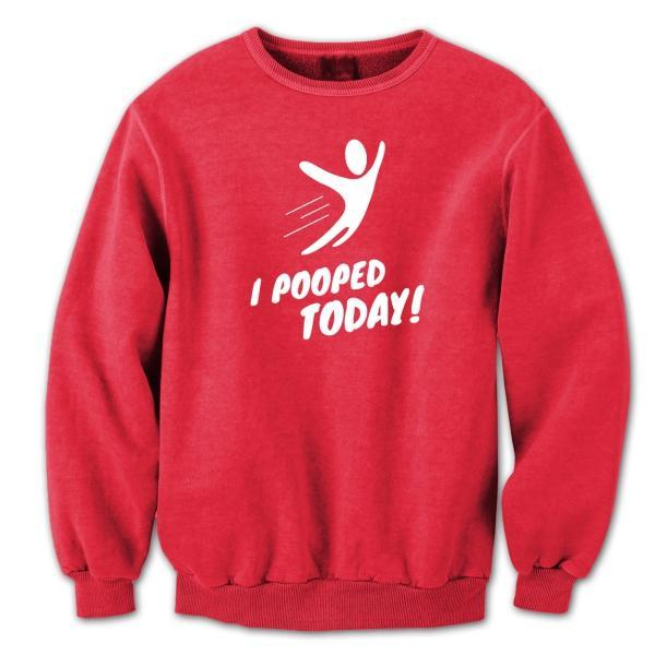 I Pooped Today (Adult) Crewneck Sweatshirt