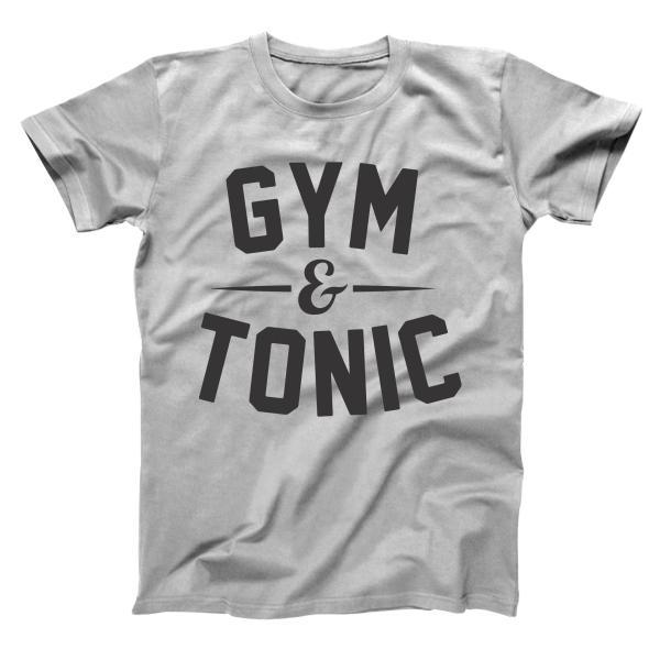 Gym And Tonic Men's T-Shirt