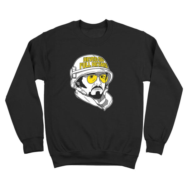 Never Go Full Retard Crewneck Sweatshirt - DonkeyTees