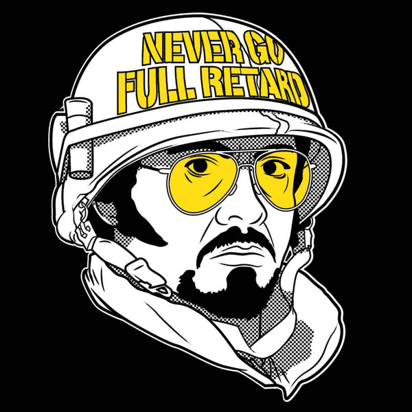 Never Go Full Retard Men's T-Shirt - DonkeyTees