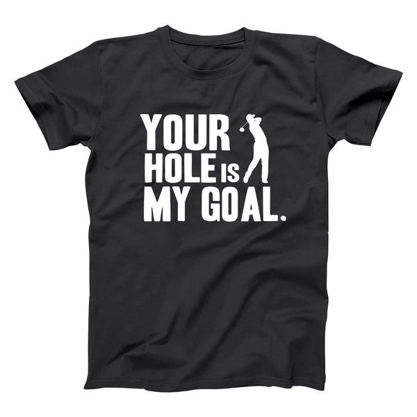 Hole Is My Goal Men's T-Shirt