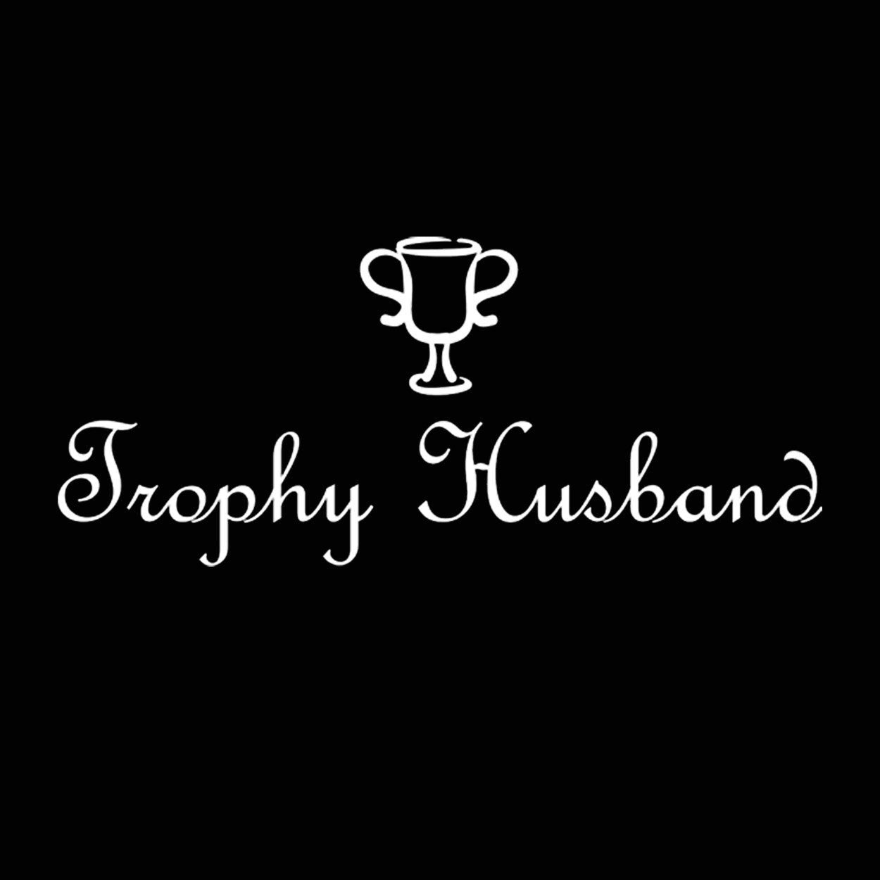 Trophy Husband - DonkeyTees