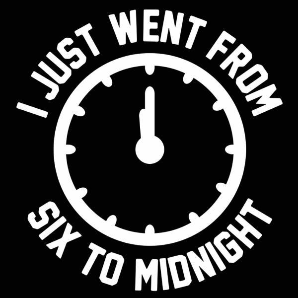 Just Went From Six To Midnight - DonkeyTees