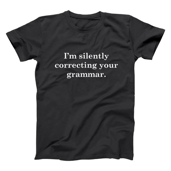 Silently Correcting Your Grammar Men's T-Shirt - Donkey Tees
