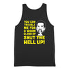 Glass Of Shut The Hell Up - DonkeyTees