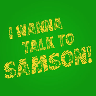 I Wanna Talk To Samson - DonkeyTees