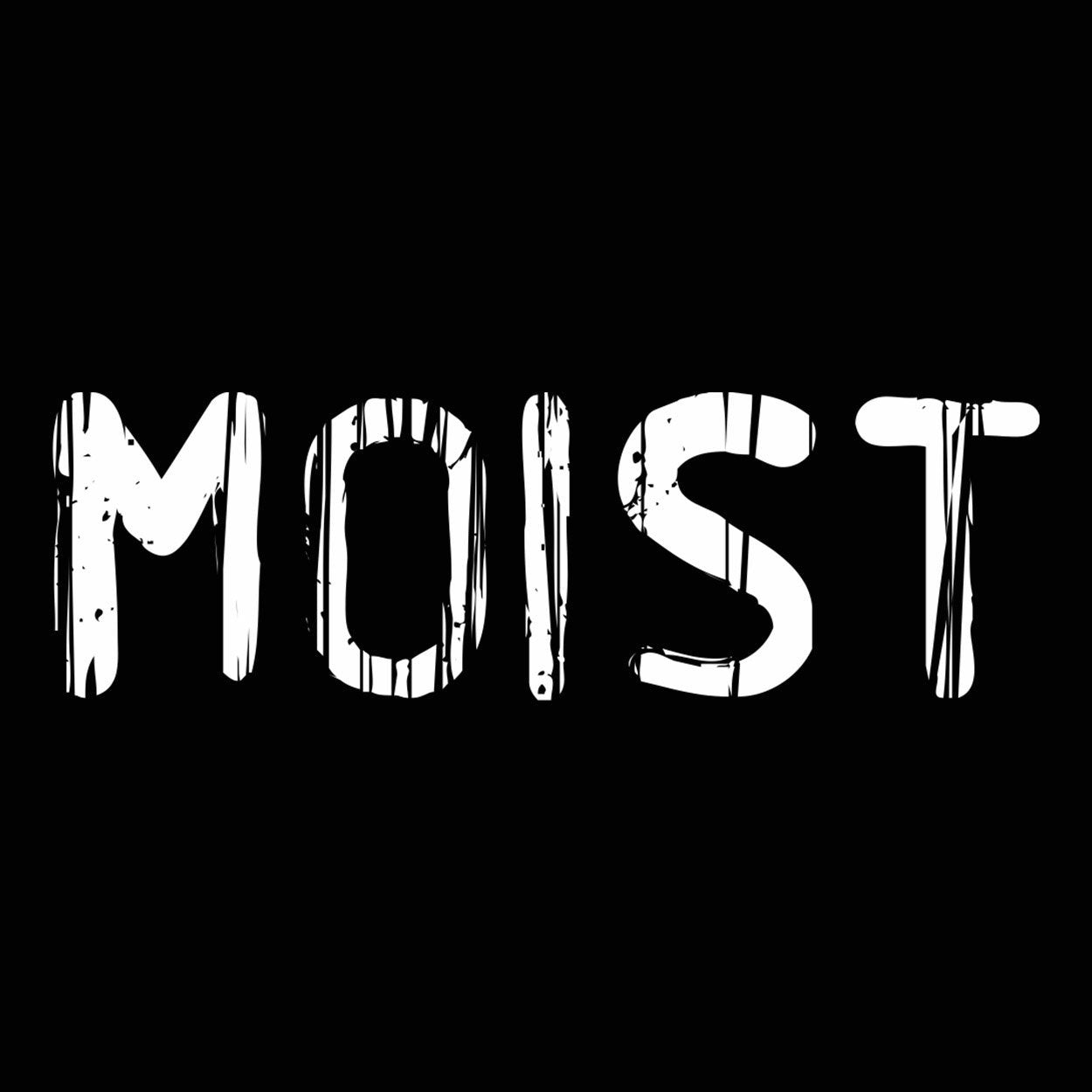 Moist - DonkeyTees