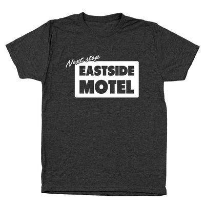 Next Stop Eastside Motel - DonkeyTees