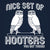 Nice Set Of Hooters You Got There - DonkeyTees