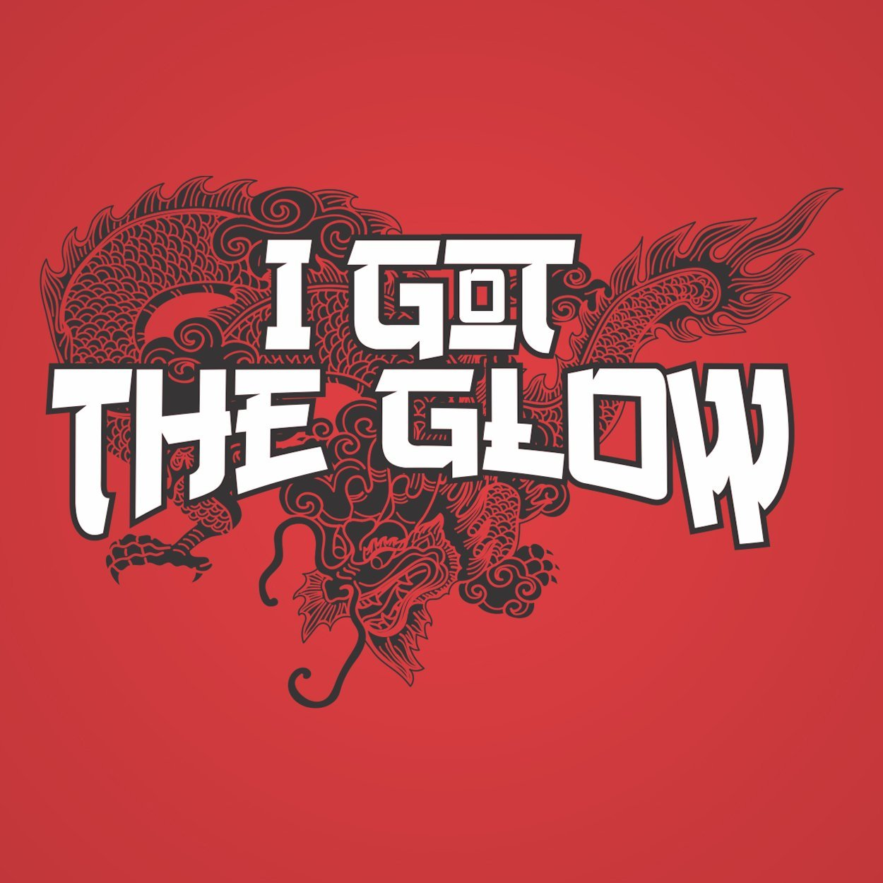 I Got The Glow - DonkeyTees