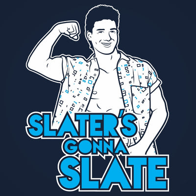 Slaters Gonna Slate - DonkeyTees