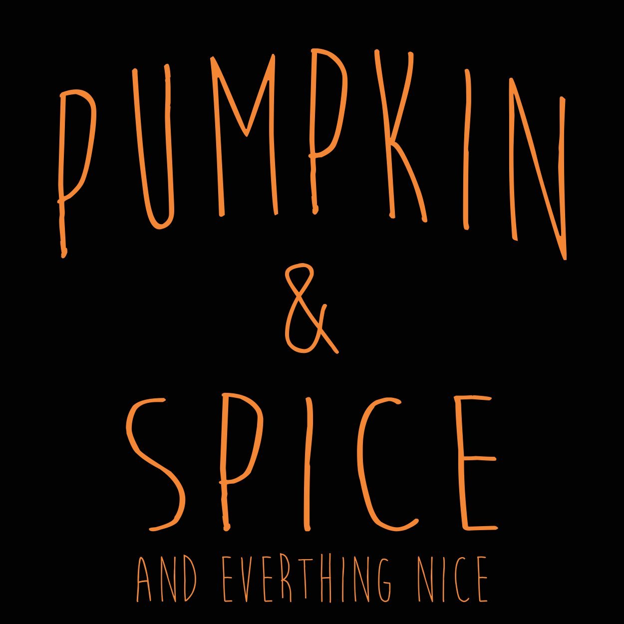Pumpkin And Spice - DonkeyTees