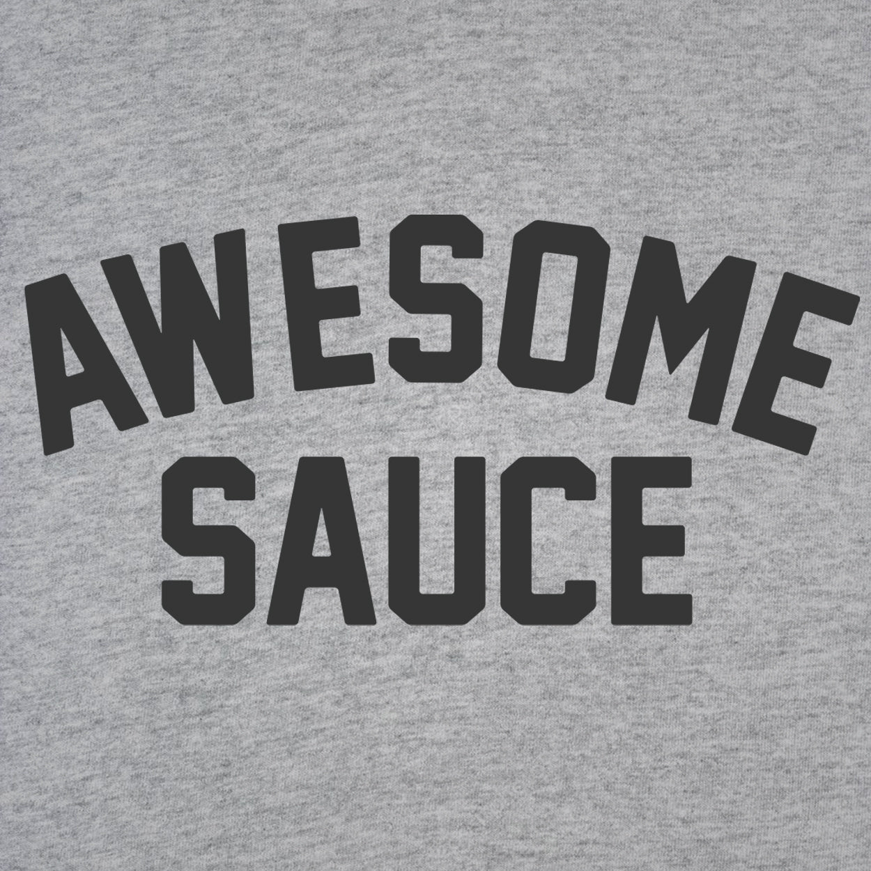 Awesome sauce - DonkeyTees