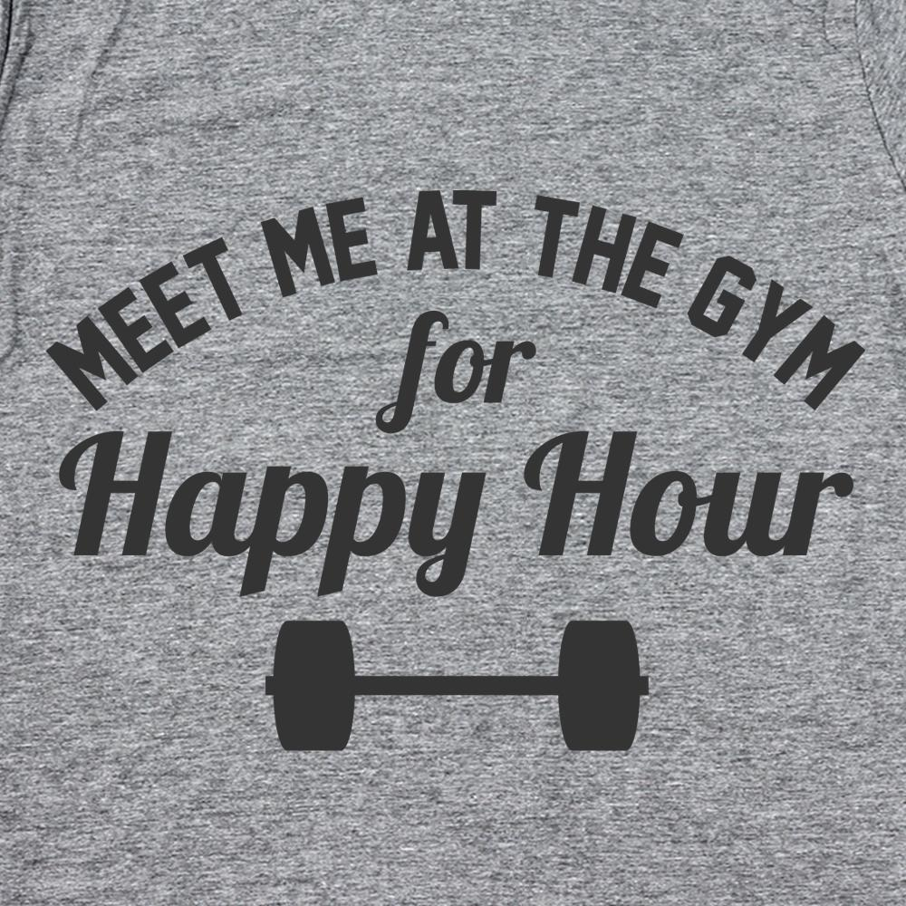 Meet Me At The Gym Happy Hour - DonkeyTees