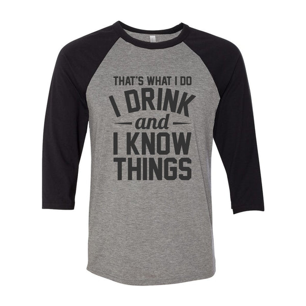 Drink And Know Things Unisex Raglan - Donkey Tees