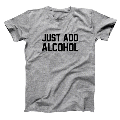 Just add alcohol - DonkeyTees
