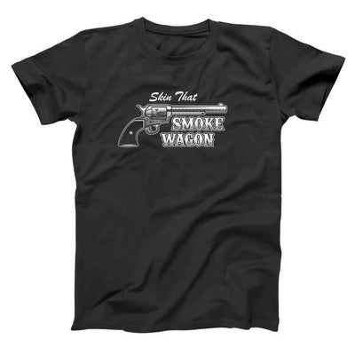 Skin That Smokewagon - DonkeyTees