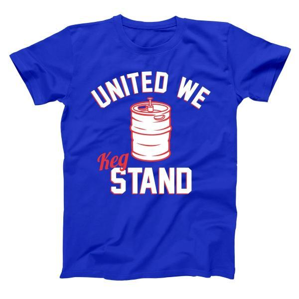 United We Keg Stand Men's T-Shirt - Donkey Tees