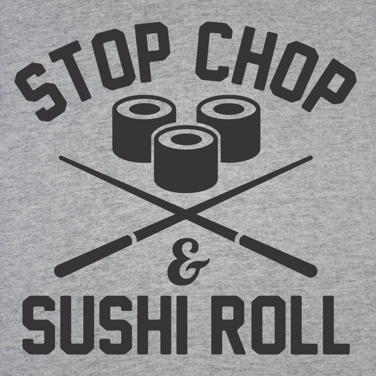 Stop shop sushi roll - DonkeyTees