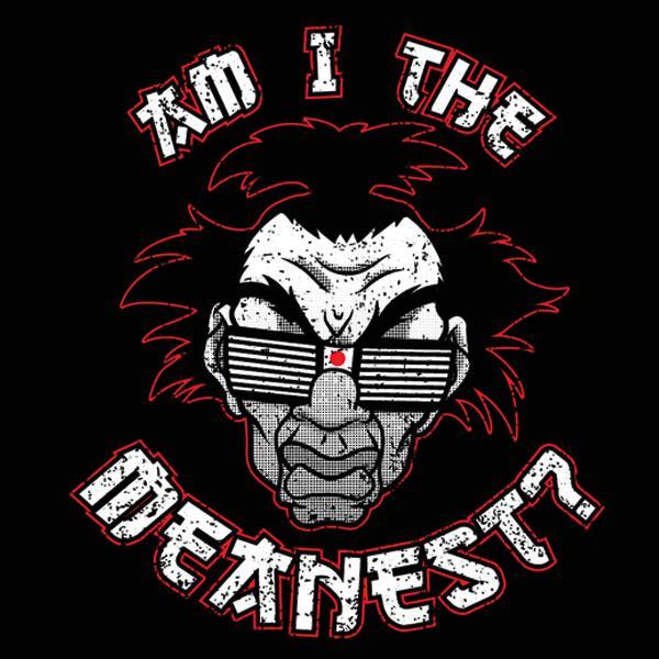 Am I The Meanest Sho Nuff - DonkeyTees