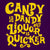Candy Is Dandy But Liquor Is Quicker (Yellow Ink) - DonkeyTees