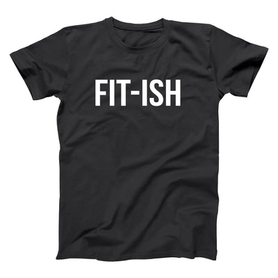 Fit ish - DonkeyTees