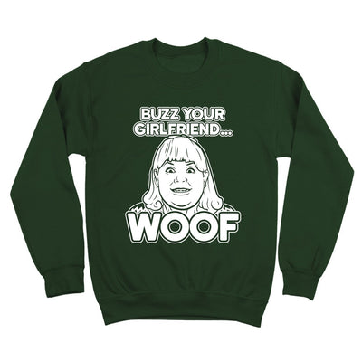 Buzz Your Girlfriend Woof - DonkeyTees