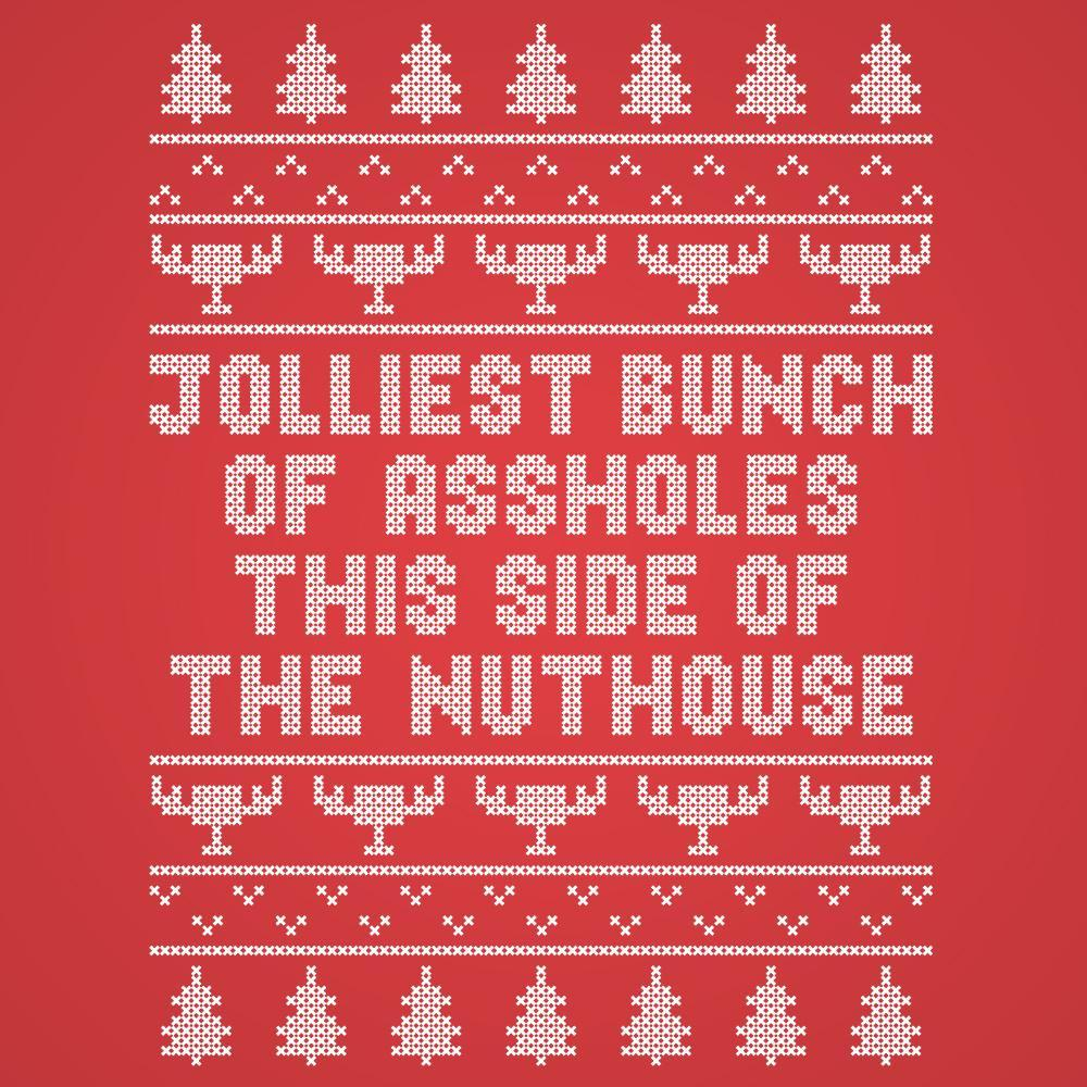 Jolliest Bunch Of Assholes - DonkeyTees