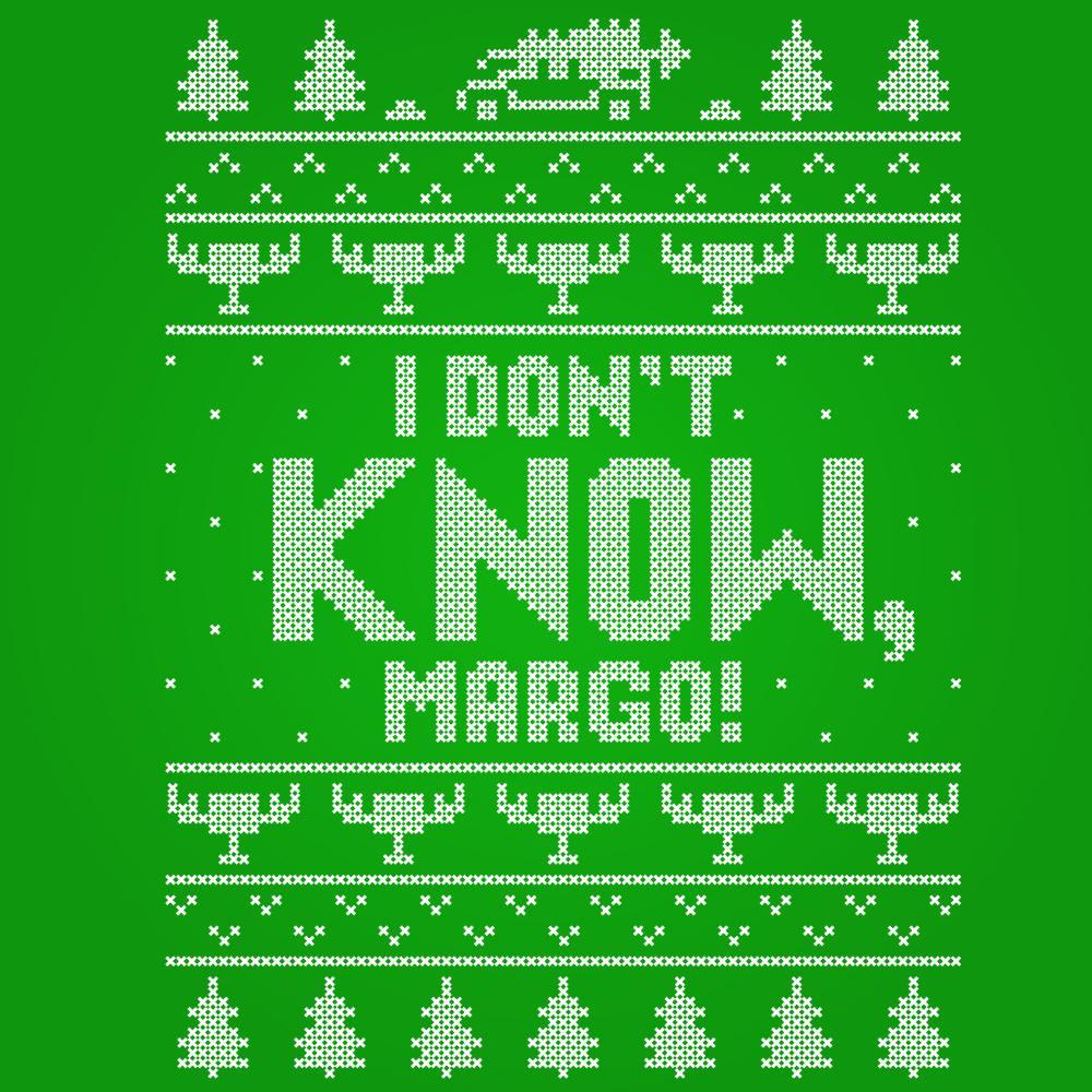 I Don't Know Margo - DonkeyTees