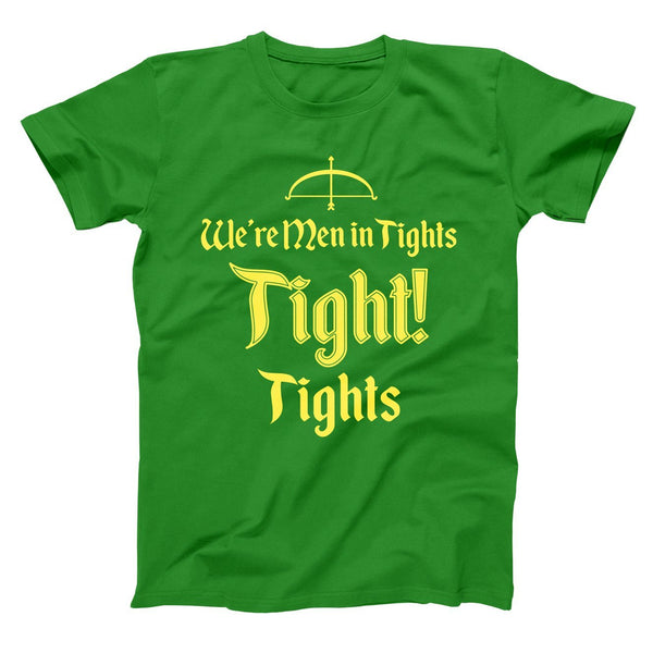 We're Men In Tights Tight Tights Men's T-Shirt