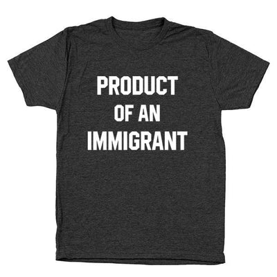 Product Of An Immigrant - DonkeyTees