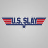 Us Slay - DonkeyTees