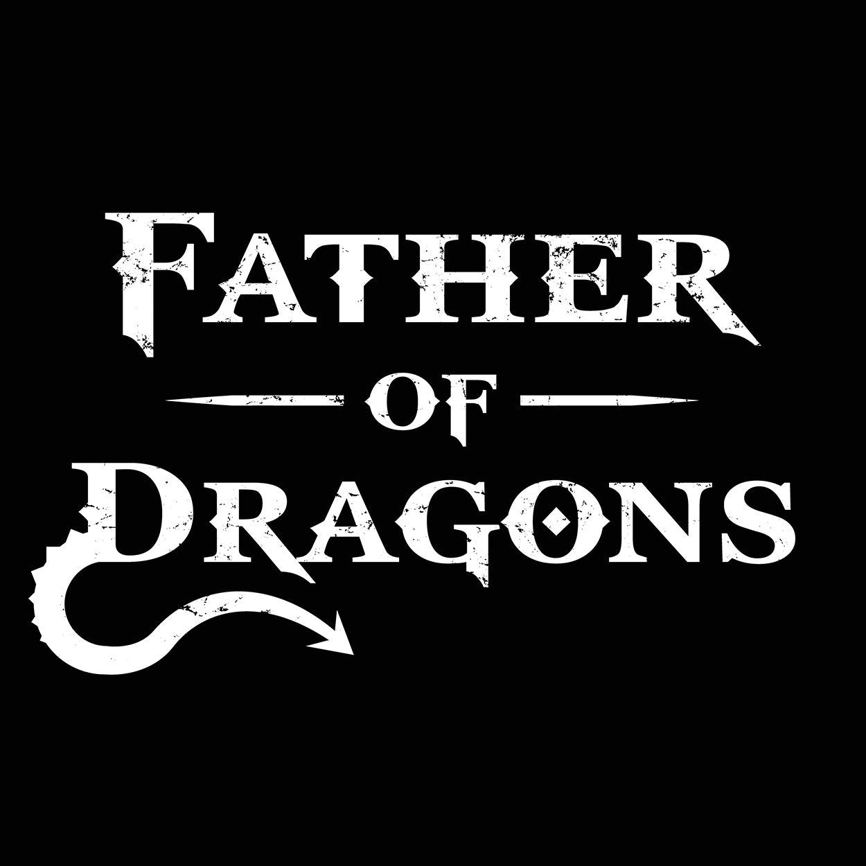 Father Of Dragons New Dad - DonkeyTees