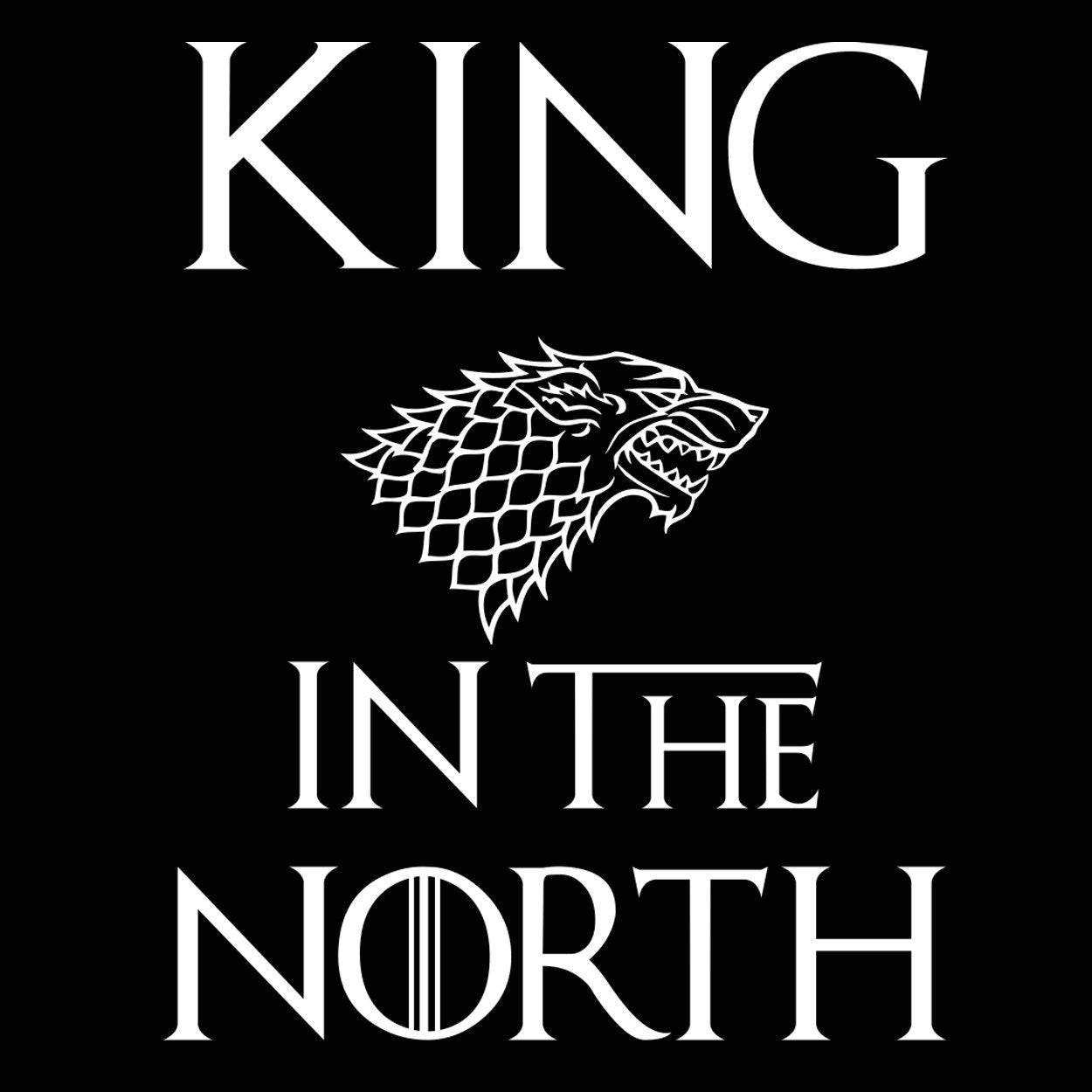 King In The North Got - DonkeyTees