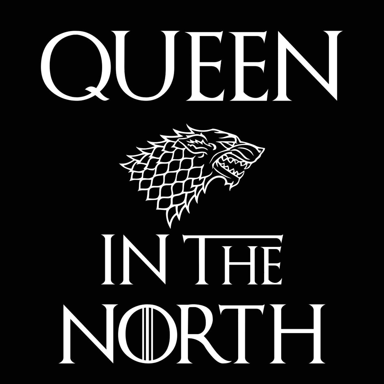 Queen In The North Got - DonkeyTees